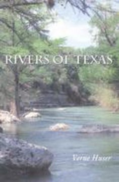 Rivers of Texas by Verne Huser