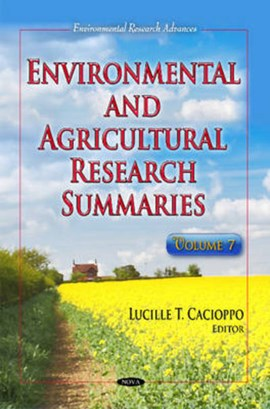 Environmental & Agricultural Research Summaries by Lucille T Cacioppo