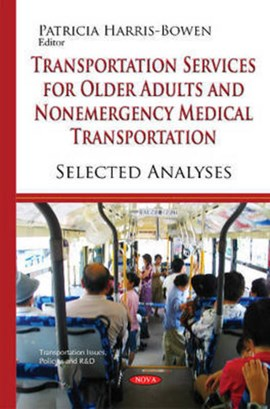 Transportation services for older adults and nonemergency medical transportation by Patricia Harris-Bowen