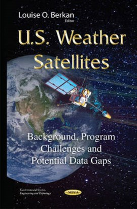 U.S. weather satellites by Louise O Berkan