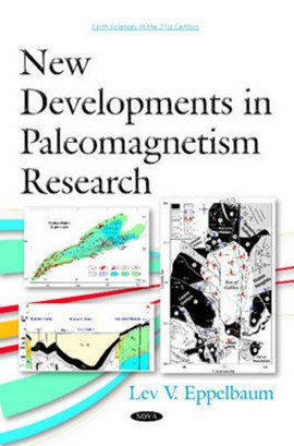 New developments in paleomagnetism research by Lev V Eppelbaum