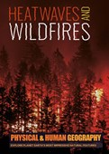Heat waves and wildfires