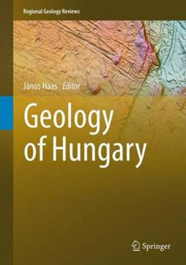 Geology of hungary by Janós Haas