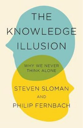 Knowledge Illusion TPB by Steven Sloman