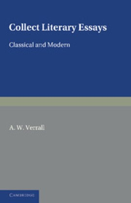 Collected literary essays by A. W. Verrall
