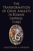The transformation of Greek amulets in Roman imperial times