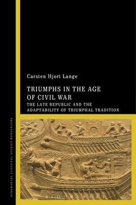 Triumphs in the age of civil war by Dr Carsten Hjort Lange