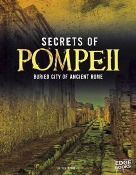 Secrets of Pompeii by Tim O'Shei