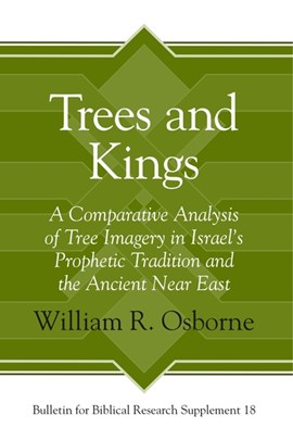 Trees and kings by William Russell Osborne