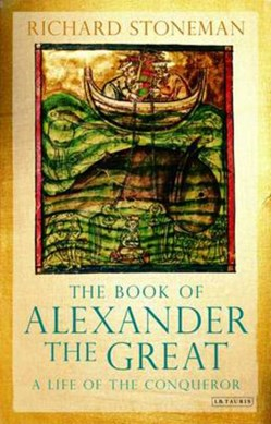 The book of Alexander the Great by Richard Stoneman