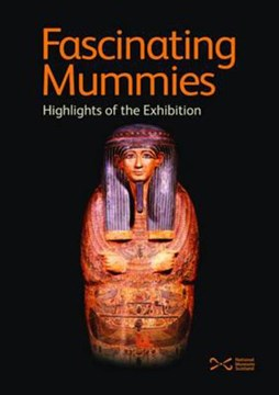 Fascinating mummies by National Museums of Scotland