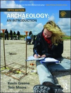 Archaeology An Intro  P/B by Kevin Greene
