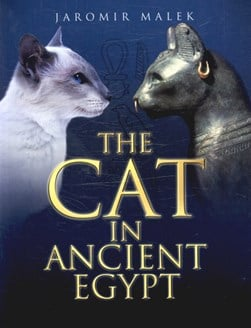 The cat in ancient Egypt by Jaromír Málek