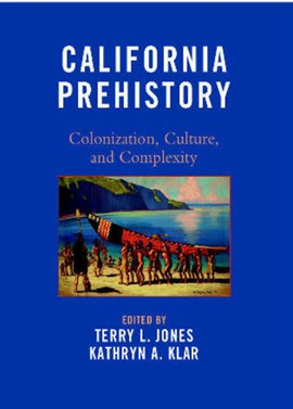 California Prehistory by Terry L. Jones