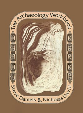 The archaeology workbook by Steve Daniels