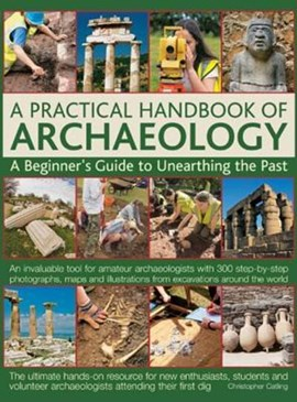 A practical handbook of archaeology by Christopher Catling