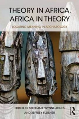 Theory in Africa, Africa in theory by Stephanie Wynne-Jones
