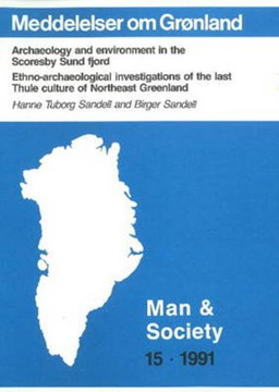Archaeology & Environment in the Scoresby Sund Fjord by Hanne Tuborg Sandell