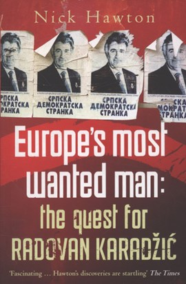 Europe's most wanted man by Nick Hawton
