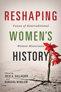 Reshaping Women's History