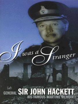 I was a stranger by General Hackett