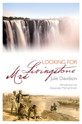 Looking for Mrs Livingstone by Julie Davidson