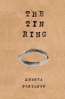 The tin ring by Zdenka Fantlová