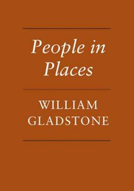 People in places by William Gladstone