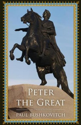Peter the Great by Paul Bushkovitch