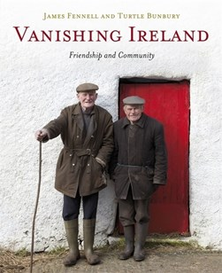 Vanishing Ireland. Volume 4 by James Fennell