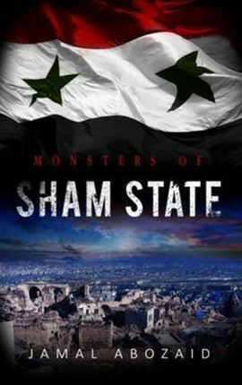 Monsters of sham state by Jamal Abozaid