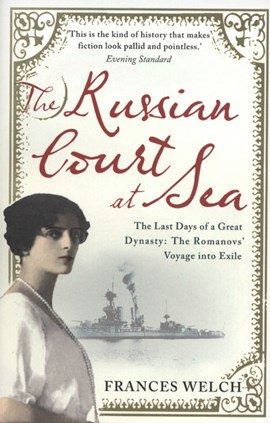 The Russian court at sea by Frances Welch