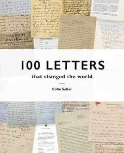 100 Letters That Changed The World H/B by Colin Salter