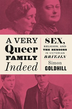 A very queer family indeed by Simon Goldhill