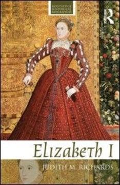 Elizabeth I by Judith M. Richards