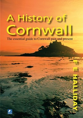A History Of Cornwall by F.E. Halliday