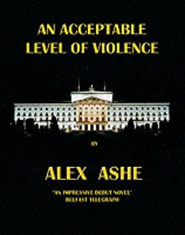 An Acceptable Level of Violence by Alex Ashe