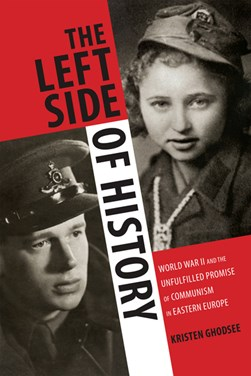 The left side of history by Kristen Ghodsee