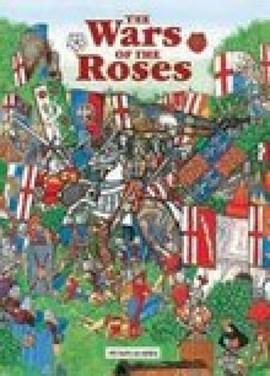 The Wars of the Roses by Michael St. John Parker