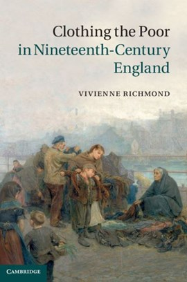 Clothing the poor in nineteenth-century England by Vivienne Richmond