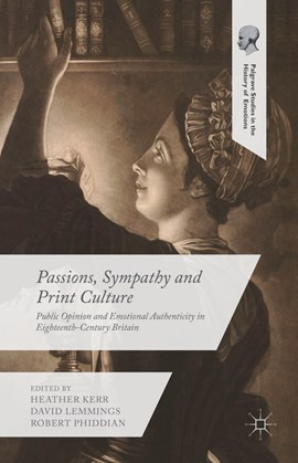 Passions, sympathy and print culture by Heather Kerr