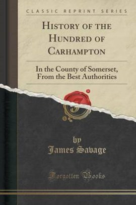 History of the Hundred of Carhampton by James Savage