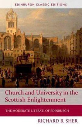 Church and university in the Scottish Enlightenment by Richard B. Sher