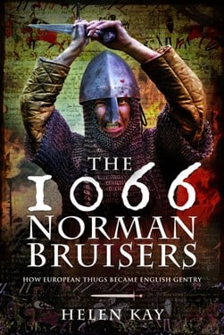 The 1066 Norman bruisers by Helen Kay