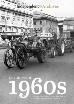 Dublin In The 1960s Photographs H/B by Michael Hinch