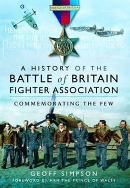 A history of the Battle of Britain Fighter Association by Geoff Simpson