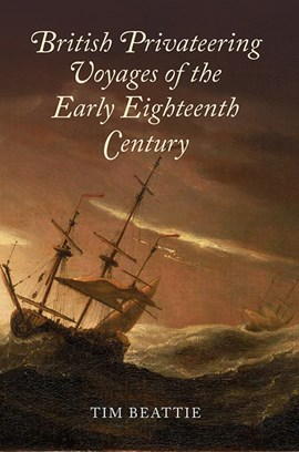 British privateering voyages of the early eighteenth century by Tim Beattie