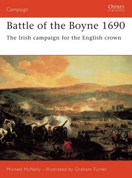 Battle Of The Boyne 1690  P/B by Michael McNally