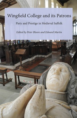 Wingfield College and its patrons by Peter Bloore