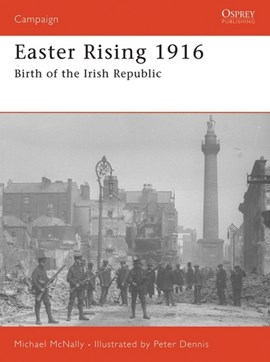 Easter Rising 1916  P/B by Michael McNally